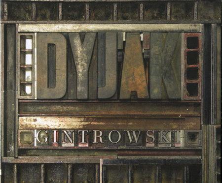 Marek Dyjak – Dyjak-Gintrowski