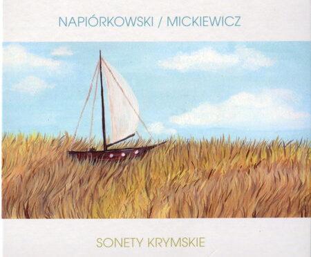 Napiórkowski-Mickiewicz – Sonety Krymskie