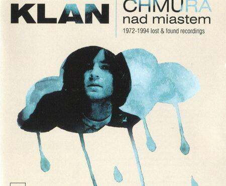 Klan – Chmura Nad Miastem