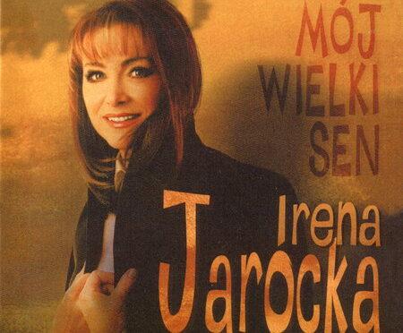 Irena Jarocka – Mój Wielki Sen (Reedycja 2020)