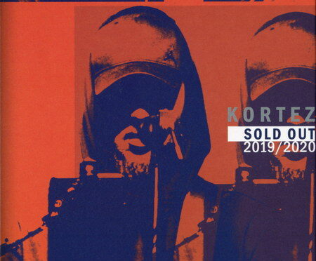 Kortez – Sold Out 2019-2020