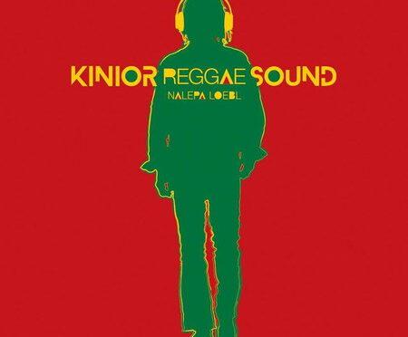 Kinior Reggae Sound – Nalepa Loebl