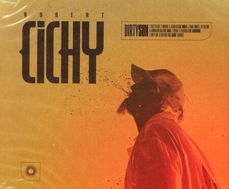 Robert Cichy – Dirty Sun