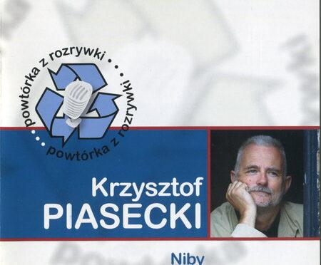 Krzysztof Piasecki – Niby