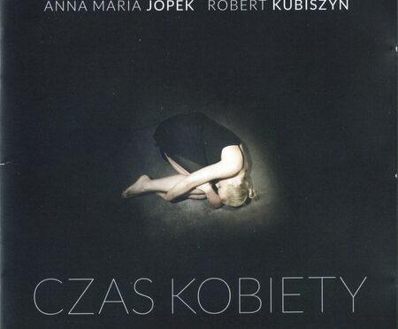 Anna Maria Jopek & Robert Kubiszyn – Czas Kobiety