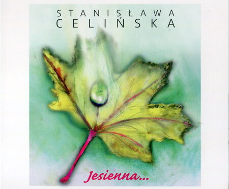 Stanisława Celińska – Jesienna