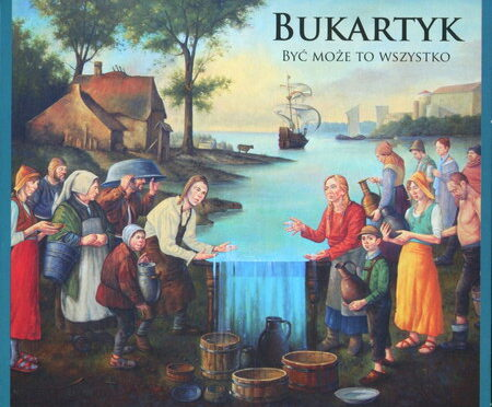 Piotr Bukartyk – Być Może To Wszystko
