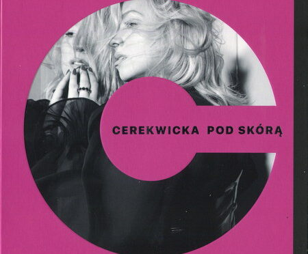 Kasia Cerekwicka – Pod Skórą