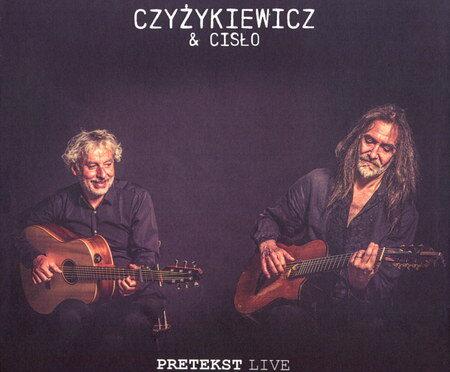 Czyżykiewicz & Cisło – Pretekst Live