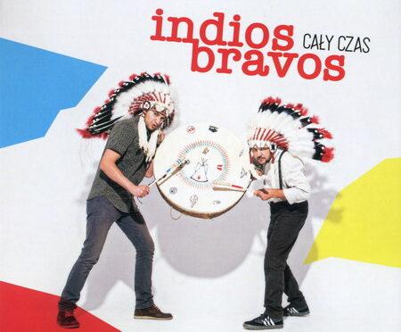 Indios Bravos – Cały Czas