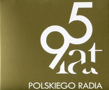 VA – 95 Lat Polskiego Radia