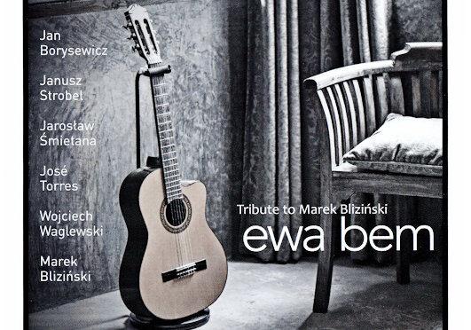 Ewa Bem – Tribute to Marek Bliziński