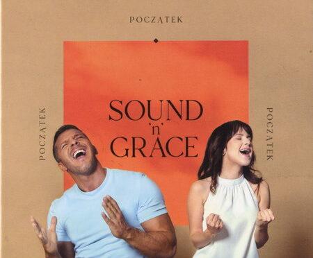 Sound'n'Grace – Początek