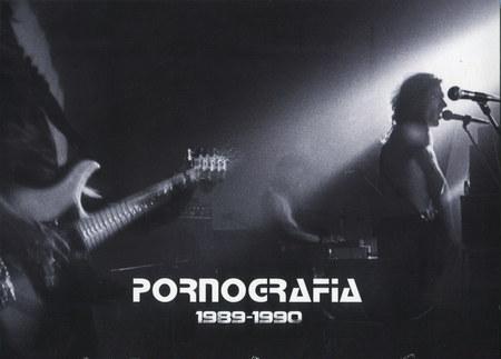Pornografia – 1989-1990 [Reedycja] (2017)