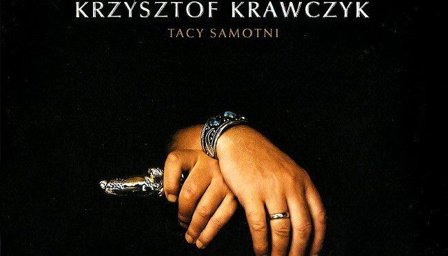 Krzysztof Krawczyk – Tacy samotni (2006)